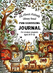 All About Animals - Library Based Fun-Schooling Journal: For Creative Students - Ages 9 to 12