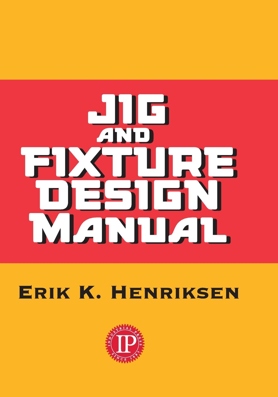 Buy Jig and Fixture Design Manual Book Online at Low Prices in India | Jig  and Fixture Design Manual Reviews & Ratings - Amazon.in