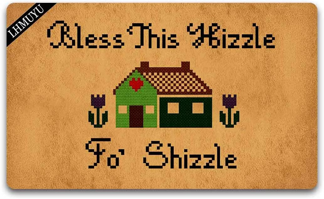 Home Decor Bless This Hizzle Fo' Shizzle Welcome Mat with Rubber Backing Doormat Entrance Floor Mat Non-Slip Entryway Rug Easy Clean 30 X 18 Inches