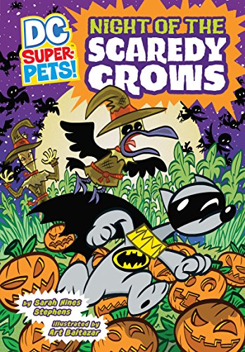 Night of the Scaredy Crows (DC Super-Pets)]()
