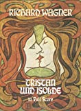 Wagner Richard Tristan Und Isolde Opera Full Score (Dover Vocal Scores)