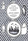 The Stolen Lake (Wolves Chronicles Book 4)