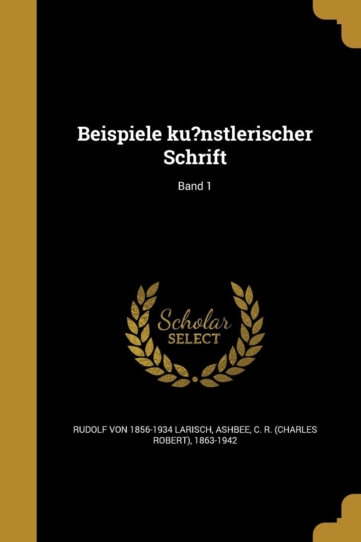 Download Beispiele Ku?nstlerischer Schrift; Band 1 (German Edition) ebook