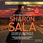 The Way to Yesterday & Shades of a Desperado | Sharon Sala