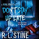 Don't Stay Up Late: A Fear Street Novel Audiobook by R. L. Stine Narrated by Brittany Pressley