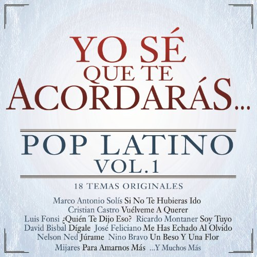 Yo Sé Que Te Acordarás Pop Latino