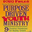 Purpose Driven® Youth Ministry Audiobook by Doug Fields Narrated by Adam Black