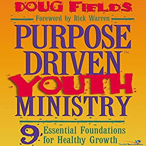 Purpose Driven® Youth Ministry Audiobook