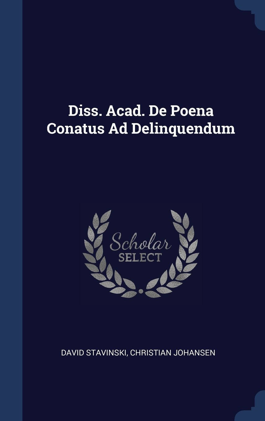 Download Diss. Acad. De Poena Conatus Ad Delinquendum pdf epub