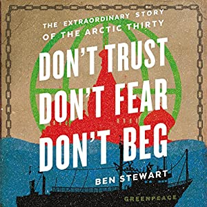 Don't Trust, Don't Fear, Don't Beg Audiobook