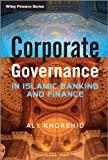 Corporate Governance in Islamic Banking and Finance, Khorshid, 1119961254