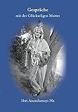 Shri Anandamayi Ma - Matri Satsang