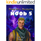 Diary of a Fortnite Noob 5 (An Unofficial Fortnite Book) (Diary of a Fortnite Noob collection) (This is book 5 in Diary of a Fortnite Noob Collection)