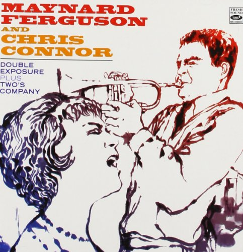 - Maynard Ferguson and Chris Connor. Double Exposure & Two's Company