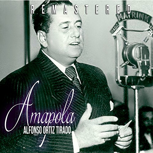 Stream or buy for $8.99 · Amapola (Remastered)