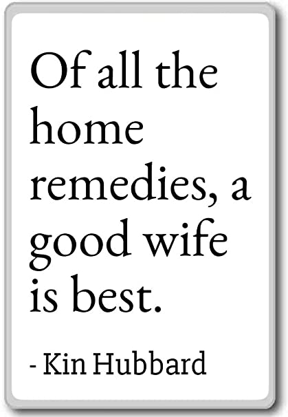 Amazon.com: Of all the home remedies, a good wife is best ...
