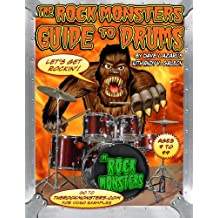 The Rock Monsters Guide to Drums