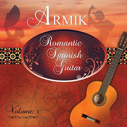romantic spanish guitar vol 1 by armik on amazon music. Black Bedroom Furniture Sets. Home Design Ideas