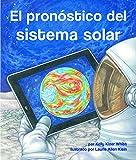 img - for El pron stico del sistema solar (Spanish Edition) book / textbook / text book