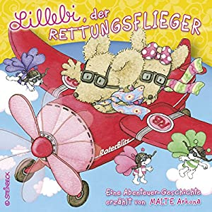 Lillebi, der Rettungsflieger Hörbuch