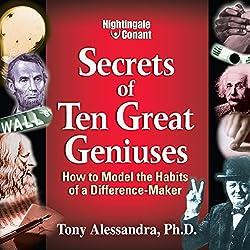 The Secrets of Ten Great Geniuses