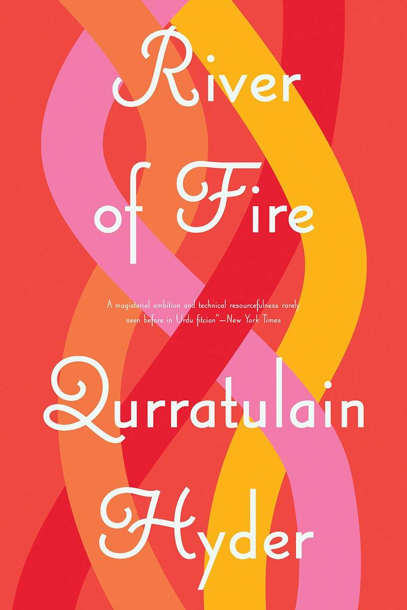 River of Fire por Qurratulain Hyder