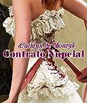 Contrato Nupcial [Bridal Contract] | Cathryn de Bourgh