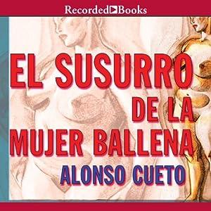 El Susurro de la Mujer Ballena Audiobook