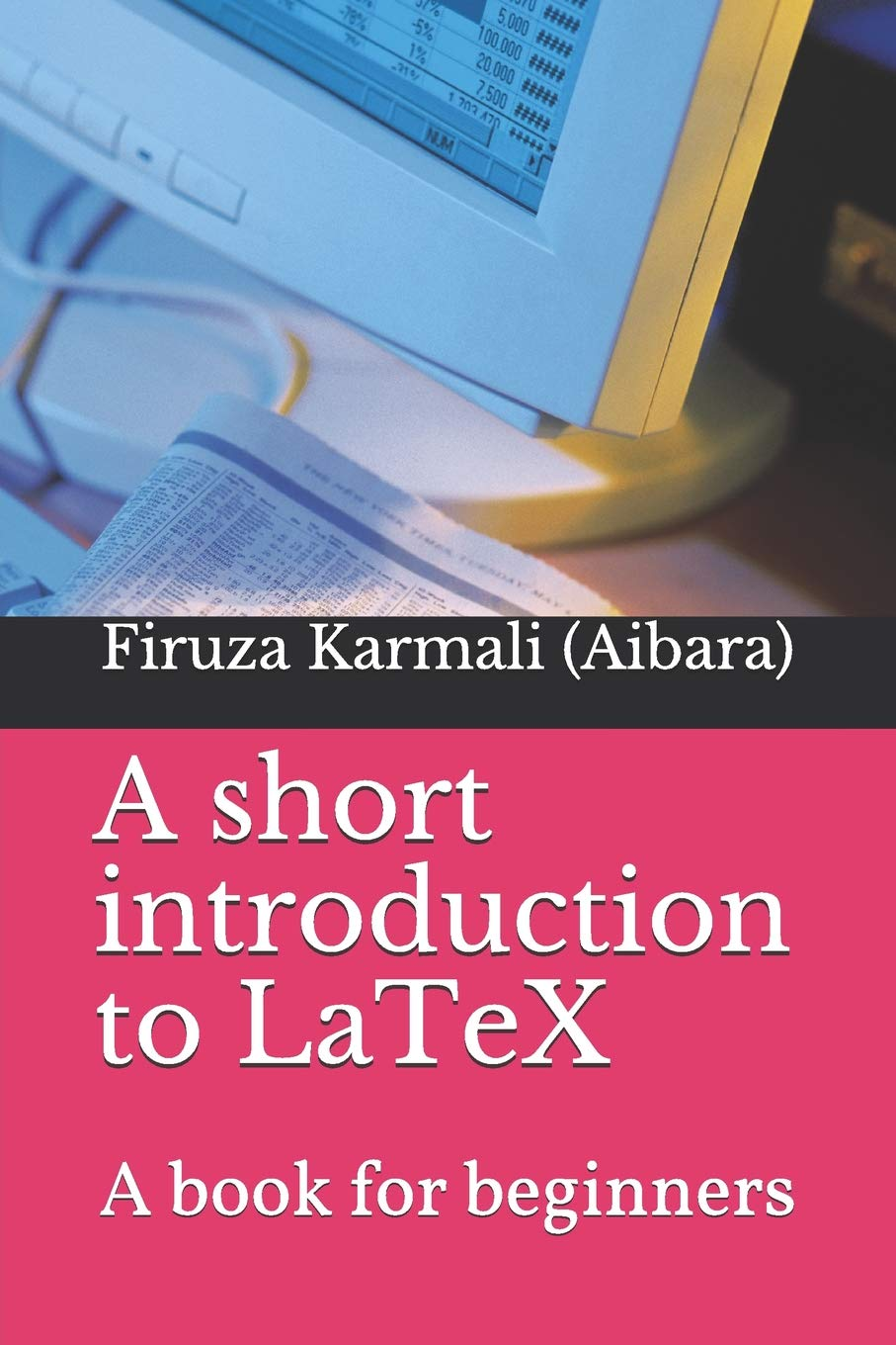 Simplified Introduction To LaTeX