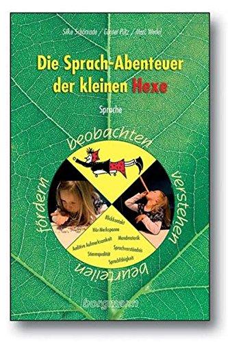Die Sprach-Abenteuer der kleinen Hexe: Sprache beobachten, verstehen, beurteilen, fördern