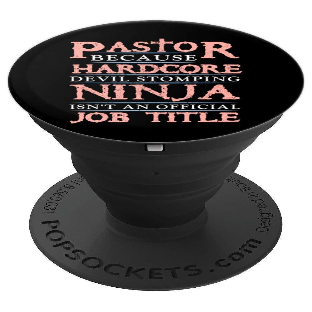 Amazon.com: Pastor Because Devil Stomping Ninja Isnt Job ...