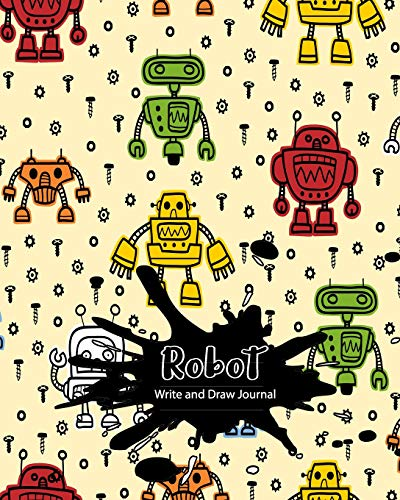 Robot Write and Draw Journal: Primary Journal Grades K-2 |Dotted Midline and Picture Space for Preschoolers and Kindergarten [Idioma Inglés] por Kaya Tamboer