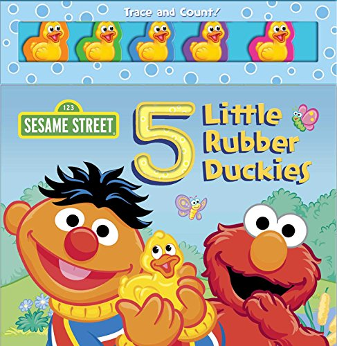 - Sesame Street: 5 Little Rubber Duckies