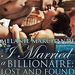 I Married a Billionaire: Lost and Found