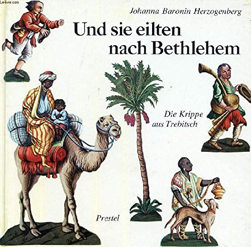 Und sie eilten nach Bethlehem. Die Krippe aus Trebitsch