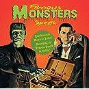 Famous Monsters Speak