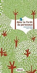 Dans la forêt du paresseux de Boisrobert. Anouck (2011) Relié