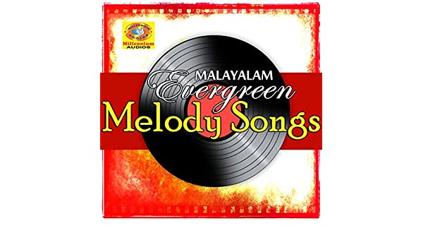 Malayalam Evergreen Melody Songs By Various Artists On Amazon Music