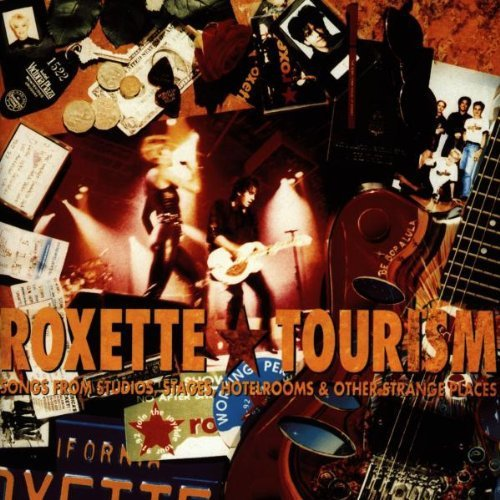 Tourism by Roxette
