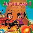 Antshillvania 2: Honeydew Adventure