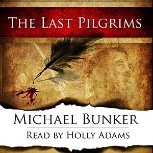 The Last Pilgrims, Volume 1 Audiobook