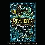 Riverkeep | Martin Stewart