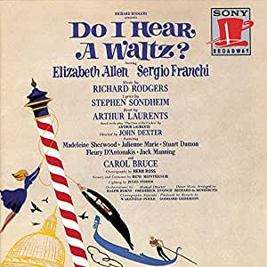 Do I Hear A Waltz? (1965 Original Broadway Cast)