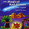 The Magical Red Flower