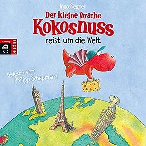Der kleine Drache Kokosnuss reist um die Welt Audiobook
