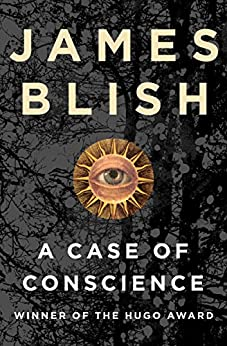 A Case of Conscience by [Blish, James]