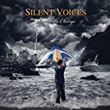 Reveal The Change by Silent Voices (2013-12-03)