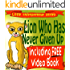 Children's Book: Lion Who Has Never Given Up (developing kids' books series) (Little Entrepreneur Series Book 1)