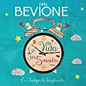 La vida en 5 minutos [Life in 5 Minutes] Audiobook by Julio Bevione Narrated by Julio Bevione