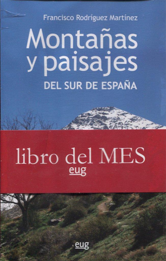 Montañas y paisajes del sur de España Biblioteca de Bolsillo/ Collectánea: Amazon.es: Rodríguez Martínez, F: Libros